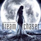 Dreamchaser von Sarah Brightman