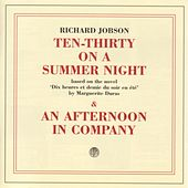 10:30 On A Summer Night/An Afternoon In Company by Richard Jobson