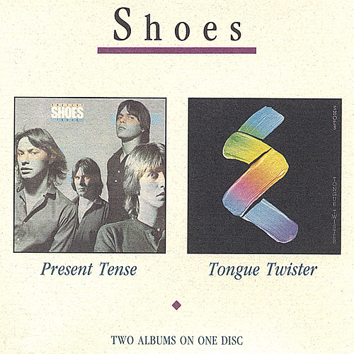 Present Tense/Tongue Twister by Shoes