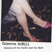 Stories of The Knife and The Back by Cameron Mcgill