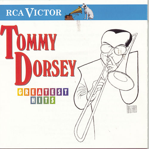 Greatest Hits (RCA Victor) by Tommy Dorsey