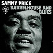 Barrelhouse and Blues by Sammy Price