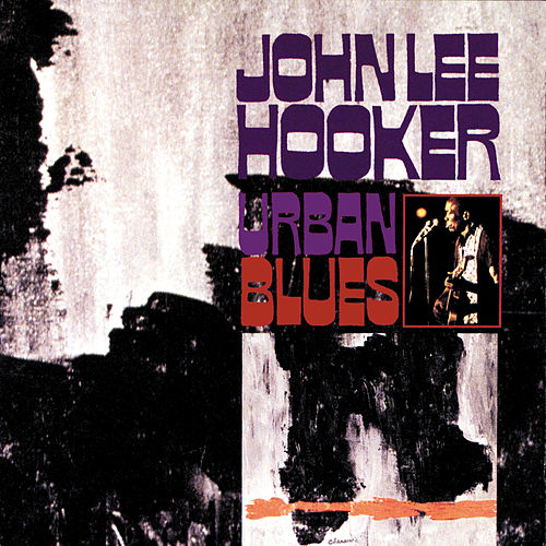 Urban Blues by John Lee Hooker