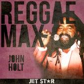 Reggae Max by John Holt