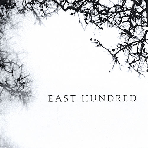 (self titled) by East Hundred