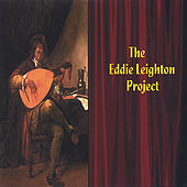 The Eddie Leighton Project by Eddie Leighton