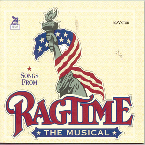 Songs From Ragtime The Musical by Stephen Flaherty and Lynn Ahrens