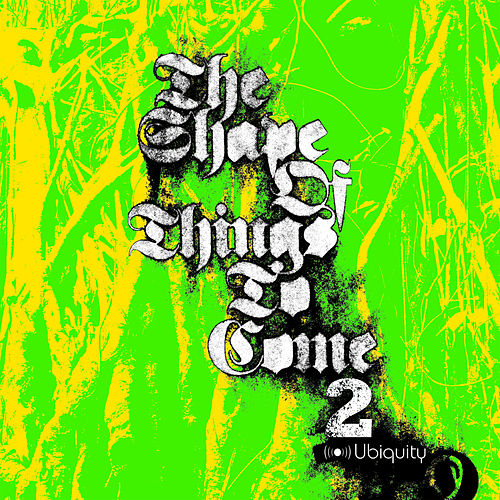 The Shape Of Things To Come 2 by Various Artists