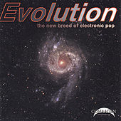 Evolution: The New Breed of Electronic Pop by Various Artists