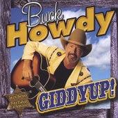 Giddyup! by Buck Howdy