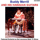 Hawaiian Guitars by Buddy Merrill