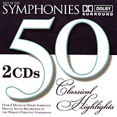 50 Classical Highlights: Best Of The Symphonies by Various Artists