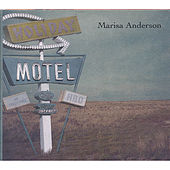 Holiday Motel by Marisa Anderson