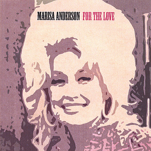 for the love by Marisa Anderson