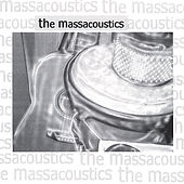 The Massacoustics by The Massacoustics