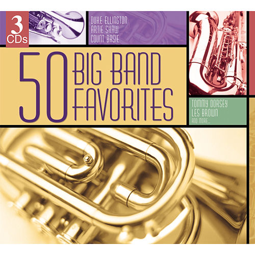 50 Big Band Favorites  by Various Artists