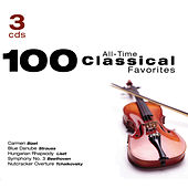 100 All Time Classical Favorites  by