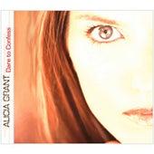 Dare To Confess by Alicia Grant