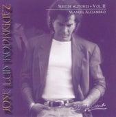Serie De Autores Vol. 2: Manuel Alejandro by Jose Luis Rodriguez