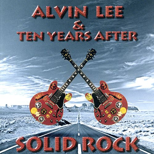 Solid Rock by Alvin Lee