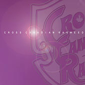 Cross Canadian Ragweed by Cross Canadian Ragweed