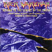 Return To The Centre Of The Earth by Rick Wakeman