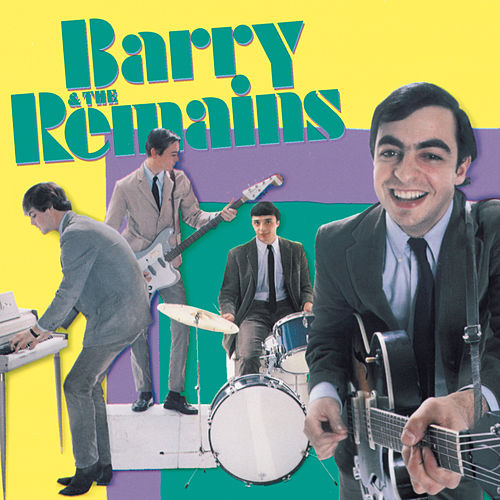 The Remains by Barry and the Remains