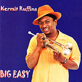 Big Easy by Kermit Ruffins