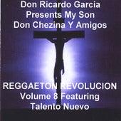 Reggaeton Revolucion by Don Chezina