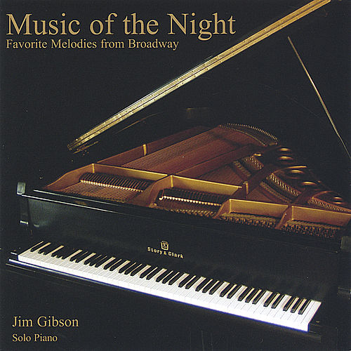 Music of the Night: Favorite Melodies from Broadway by Jim Gibson