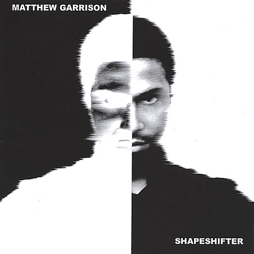 Shapeshifter by Matthew Garrison