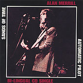 Sands Of Time (CD Single Bi-Lingual) by Alan Merrill