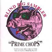 Blind Pig Sampler: Prime Chops, Vol. 1 von Various Artists