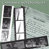 Cameras & Notebooks E.P. by Eric Brengle