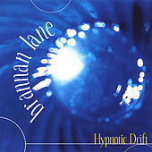 Hypnotic Drift by Brannan Lane