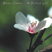 A Simple Life by Brian Crain