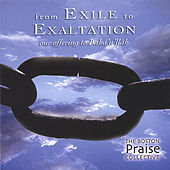 From Exile to Exaltation - Our Offering to Baha'u'llah by Various Artists