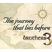 The Journey That Lies Before by Brothers 3