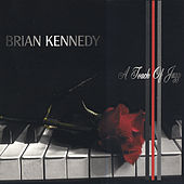 A Touch of Jazz by Brian Kennedy