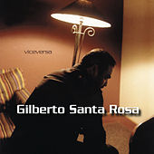 Viceversa by Gilberto Santa Rosa