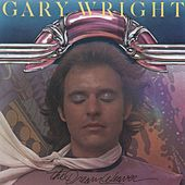 The Dream Weaver by Gary Wright