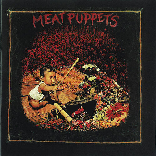 Meat Puppets by Meat Puppets