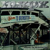 Move To Bremerton by MxPx