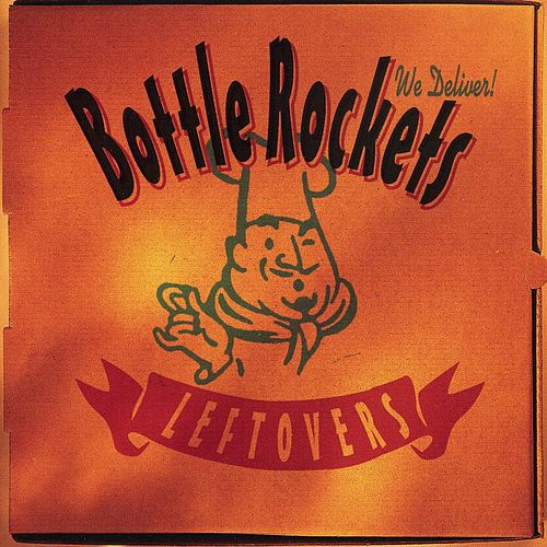 Leftovers by The Bottle Rockets