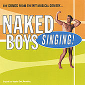 Naked Boys Singing! by Stephen Bates Baltes