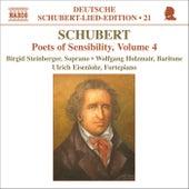 SCHUBERT: Lied Edition 20 - Poets of Sensibility, Vol. 4 by Franz Schubert
