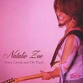Seven Chords and The Truth by Natalie Zoe