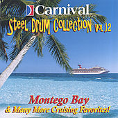 Montego Bay and More by The Carnival Steel Drum Band