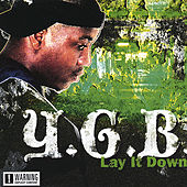 Lay It Down by YGB