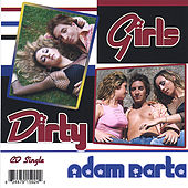 Dirty Girls by Adam Barta